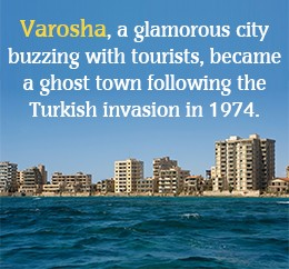 Turkish invasion of Cyprus drew people out of Varosha.